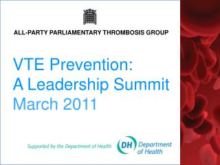 VTE Prevention:  A Leadership Summit March 2011