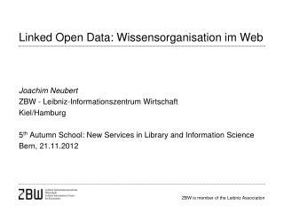 Linked Open Data: Wissensorganisation im Web