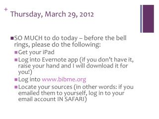 Thursday, March 29, 2012