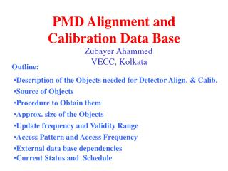 PMD Alignment and Calibration Data Base