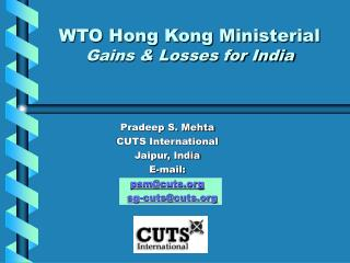WTO Hong Kong Ministerial Gains & Losses for India