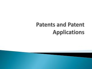 Patents and Patent Applications