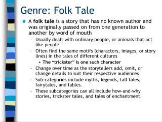 Genre: Folk Tale