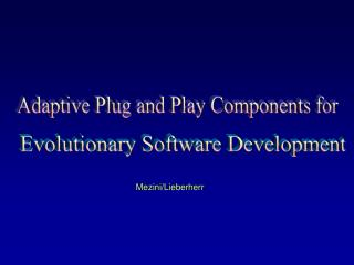 Adaptive Plug and Play Components for