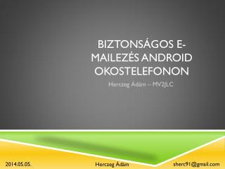 Biztonságos  e- mailezés  android  okostelefonon