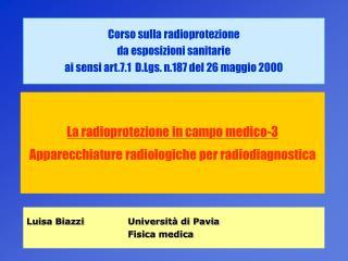 La radioprotezione in campo medico-3 Apparecchiature radiologiche per radiodiagnostica