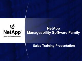 NetApp  Manageability Software Family