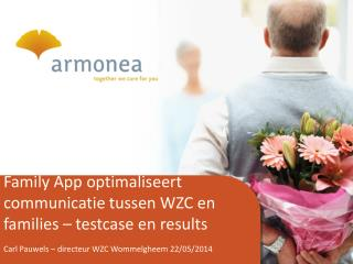 Family App optimaliseert communicatie tussen WZC en families – testcase en results
