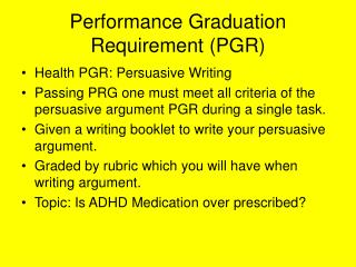 Performance Graduation Requirement (PGR)