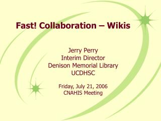 Fast! Collaboration � Wikis