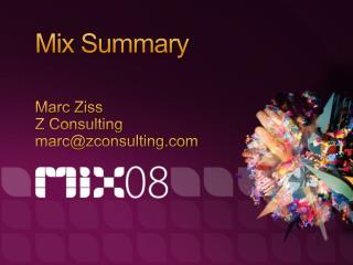 Mix Summary