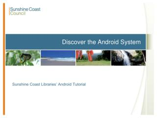Discover the Android System
