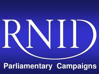 Parliamentary  Campaigns