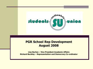 PGR School Rep Development August 2008 Lisa Burton – Vice President Academic Affairs