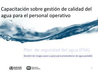 Capacitaci�n sobre gesti�n de calidad del agua para el personal operativo