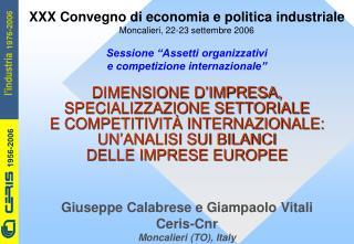 Giuseppe Calabrese e Giampaolo Vitali Ceris-Cnr Moncalieri (TO), Italy