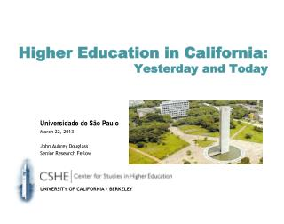 Higher Education in California: Yesterday and Today