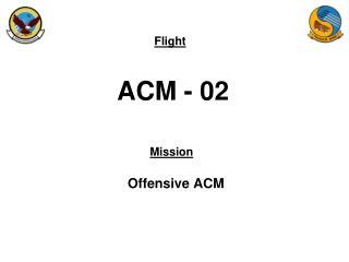 ACM - 02