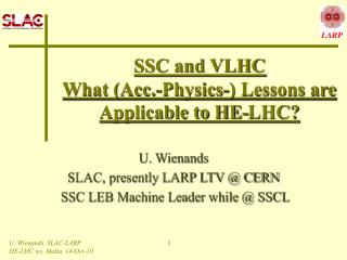 SSC and VLHC What (Acc.-Physics-) Lessons are Applicable to HE-LHC?