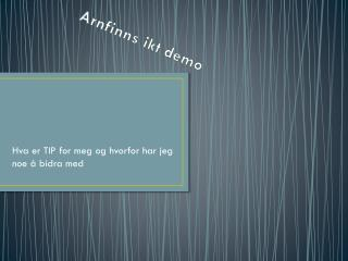 Arnfinns ikt demo