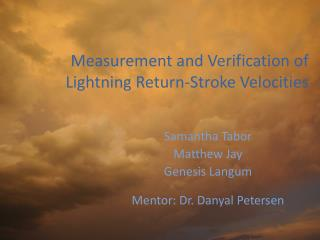 Measurement and Verification of Lightning Return-Stroke Velocities