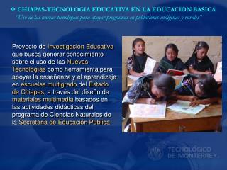 CHIAPAS-TECNOLOGIA EDUCATIVA EN LA EDUCACIÓN BASICA