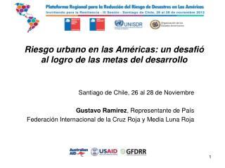 Riesgo urbano en las Américas: un desafió al logro de las metas del desarrollo