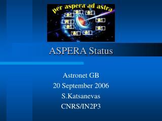 ASPERA Status