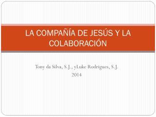 LA COMPAÑÍA DE JESÚS Y LA COLABORACIÓN