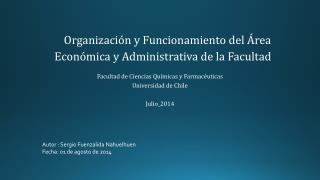 Organización  y Funcionamiento del  Área  Económica  y  Administrativa de la Facultad