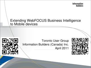 Extending WebFOCUS Business Intelligence to Mobile devices