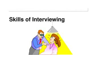 Skills of Interviewing
