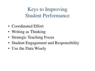 Keys to Improving Student Performance