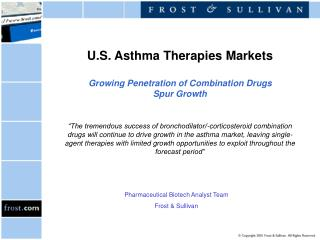 U.S. Asthma Therapies Markets Growing Penetration of Combination Drugs Spur Growth