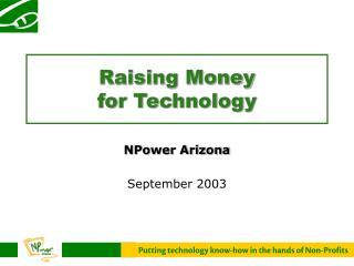 Raising Money  for Technology