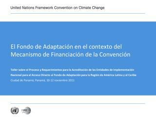 El Fondo de Adaptación en el contexto del Mecanismo de Financiación de la Convención