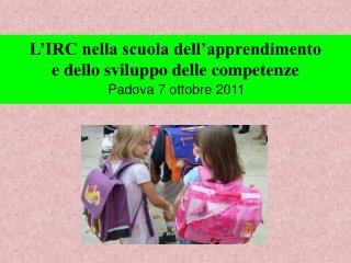 L�IRC nella scuola dell�apprendimento  e dello sviluppo delle competenze