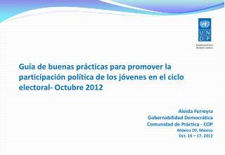 Aleida Ferreyra Gobernabilidad Democrática Comunidad  de  Práctica  - COP México DF, México