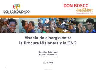 Modelo de sinergia entre  la Procura Misionera y la ONG Christian Osterhaus Dr. Nelson Penedo