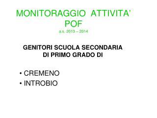 MONITORAGGIO  ATTIVITA'                                    POF            a.s. 2013 – 2014