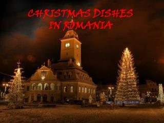 CHRISTMAS DISHES IN ROMANIA