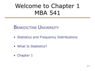 Welcome to Chapter 1 MBA 541