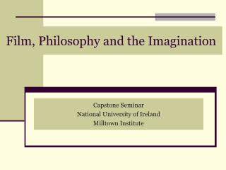 Film, Philosophy and the Imagination