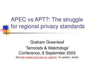 APEC vs APT?: The struggle for regional privacy standards