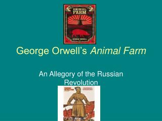 George Orwell�s  Animal Farm