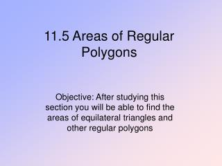 11.5 Areas of Regular Polygons