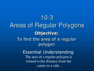 10-3 Areas of Regular Polygons