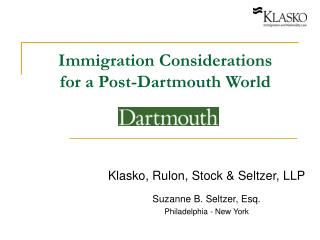 Immigration Considerations for a Post-Dartmouth World