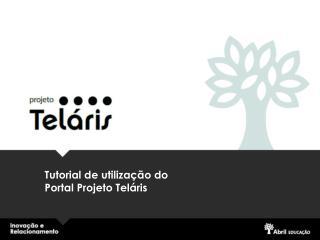 Tutorial de utilização do Portal Projeto Teláris