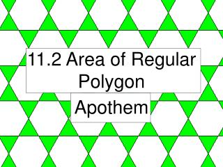 11.2 Area of Regular Polygon